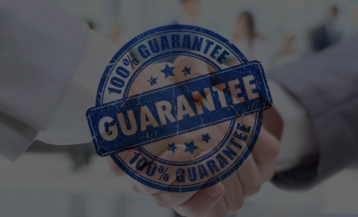 100% Satisfaction<br><span>Guarantee</span>